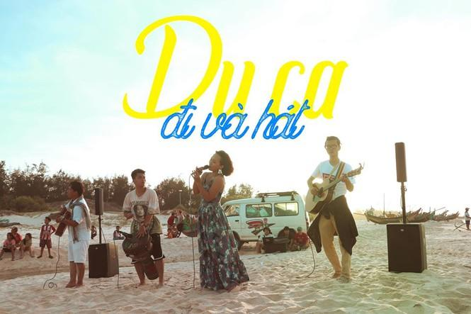 'Du ca - đi và hát': Cùng Thái Thùy Linh mang âm nhạc đến mọi nẻo đường đất Việt Ảnh 1