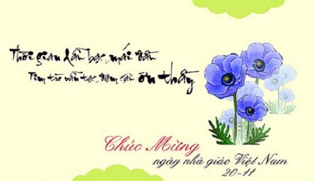 Dưới đây là những mẫu thiệp chúc mừng ngày Nhà giáo Việt Nam 20/11 đẹp và  vô cùng ý nghĩa.