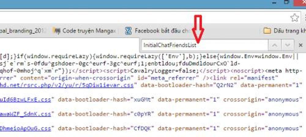 """Mục đích của nhấn tổ hợp phím """"CTRL + F"""" là để tìm kiếm. Bạn cần tìm kiếm  dòng chữ """"InitialChatFriendsList"""" trên trang source code. Khi nhấn """"CTRL +  F"""", ..."""
