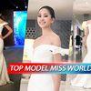CLIP: Xem ngay phần thi Top Model 'không phải dạng vừa' của Tiểu Vy tại Miss World 2018