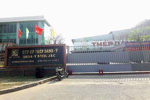 Đà Nẵng: Một doanh nghiệp thép gửi đơn cầu cứu Thủ tướng Chính phủ về 'số phận' của nhà máy