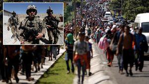 Lo sợ dòng người di dân, Mỹ vội vàng triển khai hàng trăm binh lính ra biên giới