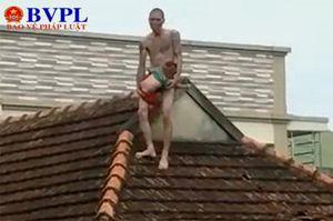 Nghệ An: Lên cơn 'ngáo đá', bố đưa con lên nóc nhà ném xuống đất