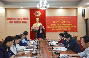Ban Pháp chế, HĐND tỉnh thẩm tra các báo cáo, dự thảo nghị quyết trình tại kỳ họp thứ 9