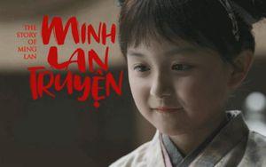 'Minh Lan Truyện' tập 1-2: Tiểu Minh Lan là tâm điểm vì lanh lợi, đôi má phúng phính dễ thương
