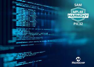 MPLABHarmony Phiên bản 3.0 hợp nhất khung phát triển phần mềm cho các vi điều khiển PIC và SAM