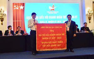 Đại hội Hội Doanh nhân trẻ tỉnh Bà Rịa-Vũng Tàu khóa VI