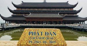 Đại lễ Vesak 2019: Bắn pháo hoa, miễn phí cơm chay, xe điện tại chùa Tam Chúc