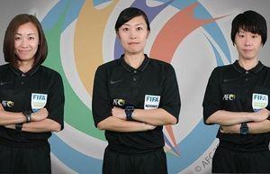 Lần đầu tiên 3 trọng tài nữ điều khiển 1 trận đấu AFC Cup