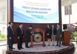 Cổ phiếu của TNS Holdings - Thành viên Tập đoàn TNG Holdings Vietnam chính thức lên sàn HOSE