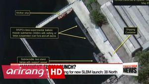 THẾ GIỚI: Triều Tiên lại chuẩn bị thử tên lửa phóng từ tàu ngầm mới