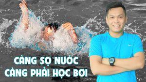 Càng sợ nước càng phải học bơi