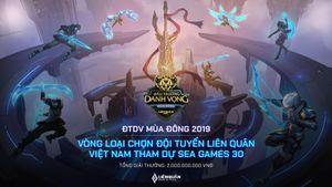 Đấu Trường Danh Vọng mùa Đông 2019 khởi tranh ngày 27/7: tìm đại diện tham dự SEA Games 30