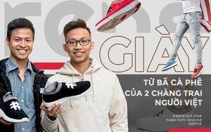 Hai chàng trai Việt tại Phần Lan bỏ lương triệu đô đi làm giày từ bã cà phê và chai nhựa bỏ đi