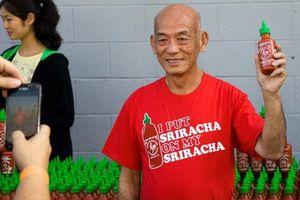 Ông chủ gốc Việt của tương ớt Sriracha bị thu hồi tại Úc là ai?