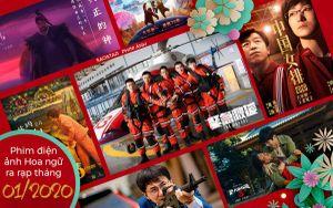 Phim điện ảnh Hoa ngữ tháng 01/2020: Khương Tử Nha, Cấp tiên phong hay Thám tử phố Tàu 3 sẽ thắng đậm mùa Tết Nguyên đán?