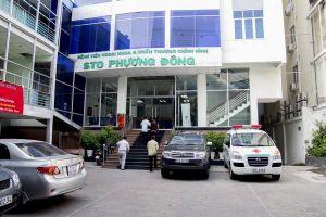 Bộ Y tế yêu cầu làm rõ trường hợp nữ bệnh nhân tử vong sau khi chữa gãy xương tại Bệnh viện STO Phương Đông