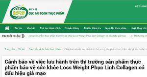 Cảnh báo sản phẩm Loss Weight Phục Linh Collagen có dấu hiệu giả mạo