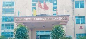 GĐ BVĐK Đắk Nông bị điều chuyển công tác vì lơ là phòng chống dịch bệnh nCoV