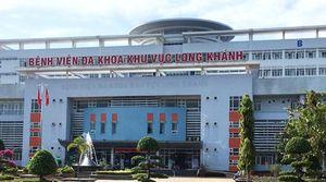 Xác định âm tính ca nghi nhiễm nCoV ở Long Khánh
