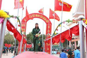 Chia sẻ của nữ tân binh duy nhất tại Đắk Lắk trong ngày lên đường nhập ngũ