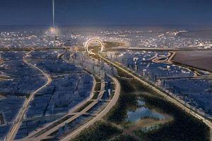Ai Cập xây dựng thủ đô thông minh ở sa mạc