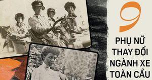 9 phụ nữ xoay chuyển ngành ô tô toàn cầu - 'Mẹ đẻ' của gạt mưa, hệ thống sưởi hay những km đầu tiên của ô tô hiện đại
