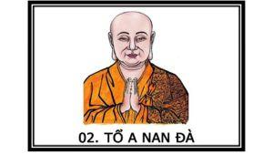 Truyền thuyết về Tôn giả A Nan Đà - Vị tổ sư Thiền tông thứ hai