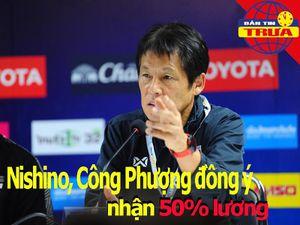 HLV Nishino, Công Phượng đồng ý nhận 50% lương mùa dịch