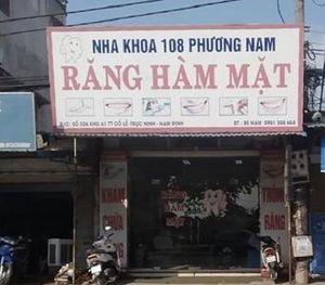 Nam Định: Nha khoa 108 Phương Nam hoạt động không phép ngay tại trung tâm thị trấn