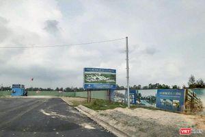 Vụ 'tranh chấp hợp đồng môi giới đất nền hy hữu': Quảng Nam yêu cầu chủ đầu tư khẩn trương thực hiện dự án