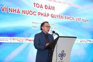 Tọa đàm '35 năm vì nhà nước pháp quyền XHCN Việt Nam'