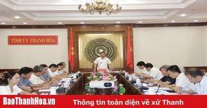 Ban Thường vụ Tỉnh ủy Thanh Hóa duyệt nội dung Đại hội đại biểu Đảng bộ thị xã Bỉm Sơn