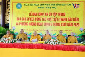 Kom Tum : Sơ kết Phật sự 6 tháng đầu năm