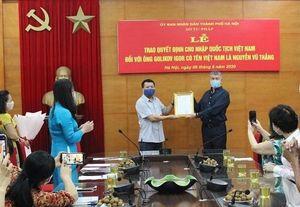 Lần đầu tiên trao quyết định nhập quốc tịch Việt Nam cho công dân nước ngoài