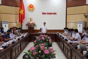 Chủ tịch tỉnh Thanh Hóa yêu cầu đẩy nhanh GPMB các dự án đầu tư tại Khu kinh tế Nghi Sơn