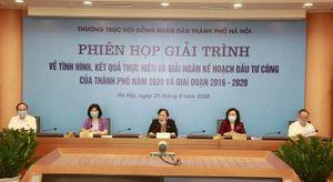 Hà Nội: Phiên giải trình về thực hiện kế hoạch đầu tư công năm 2020 và giai đoạn 2016-2020