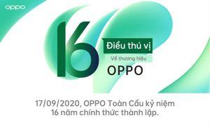 OPPO kỷ niệm 16 năm thành lập