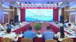 Hội thảo tham vấn ý kiến về Dự án Luật sửa đổi, bổ sung một số điều của Luật Công đoàn