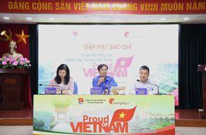 Phát động Cuộc thi sáng tác video clip ''Tự hào Việt Nam''