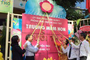 TP.HCM: Trường mầm non Tuổi Thơ (quận 1) đạt chuẩn quốc gia