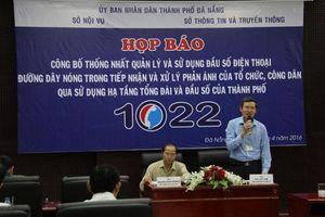 Đà Nẵng: Công bố đường dây nóng tiếp nhận và xử lý phản ánh của công dân