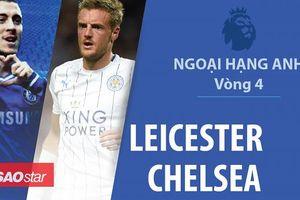 Kante 'xát muối' đội bóng cũ, Chelsea đánh bại Leicester