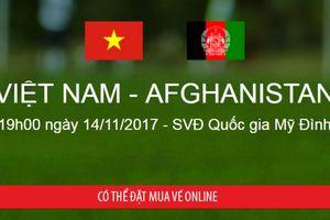 Mua vé online xem trận đấu giữa tuyển Việt Nam và Afghanistan