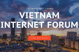 Lần đầu tiên tổ chức Diễn đàn Internet Việt Nam 2017