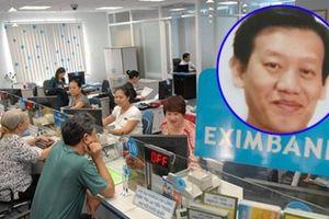 Nguyên Phó Giám đốc Eximbank chiếm đoạt 245 tỷ đối diện mức án nào?