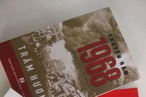 Ra mắt loạt tác phẩm văn học nghệ thuật viết về Xuân Mậu Thân 1968