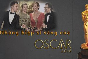 Inforgraphic - Những hiệp sĩ vàng của Oscars 2018