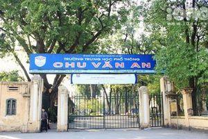 Xây dựng Trường THPT Chu Văn An đạt tiêu chuẩn khu vực và quốc tế