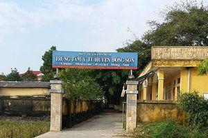 Giáng chức Giám đốc Trung tâm Y tế huyện Đông Sơn